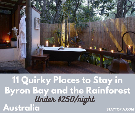 Quirky Places to Stay in Byron Bay and the Rainforest Under $250 per night
