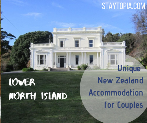 Unique New Zealand Accommodation for Couples - Lower North Island