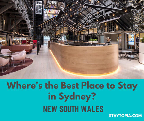Where's the Best Place to Stay in Sydney