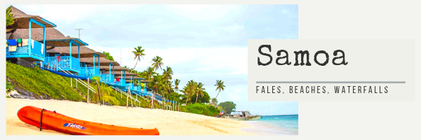 Samoa Destinations - unique places to stay