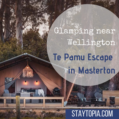 Glamping near Wellington - Te Pamu Escape in Masterton Staytopia