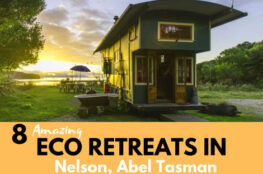 Amazing Eco friendly Retreats in Nelson, Abel Tasman and Golden Bay