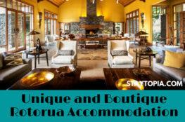 Unique and Boutique Rotorua Accommodation - Luxury Stays