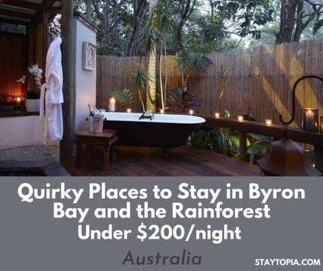 Quirky Places to Stay in Byron Bay and the Rainforest