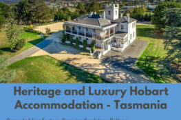 Heritage and Luxury Hobart Accommodation